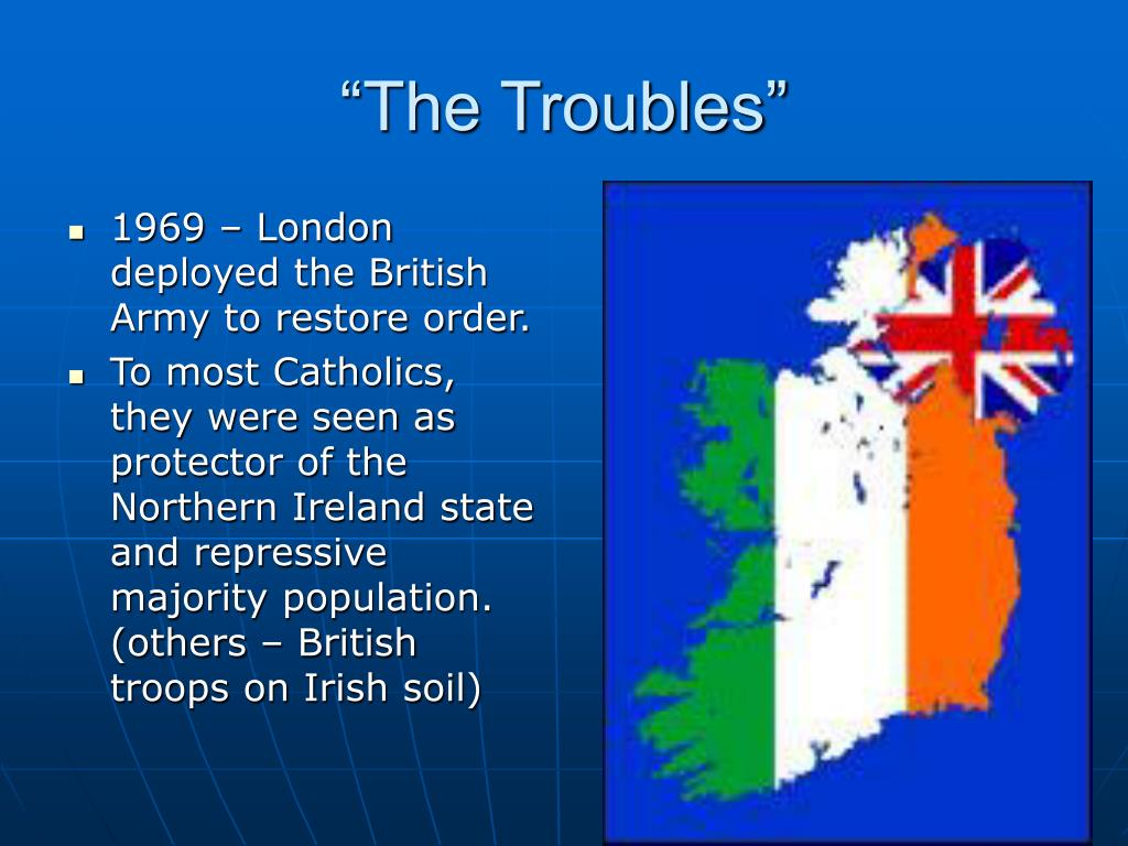 """""""The Troubles"""""""