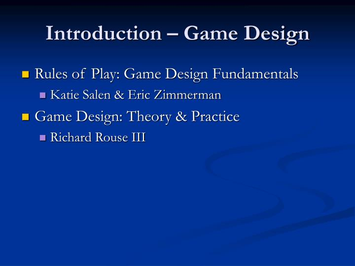 Introduction game design
