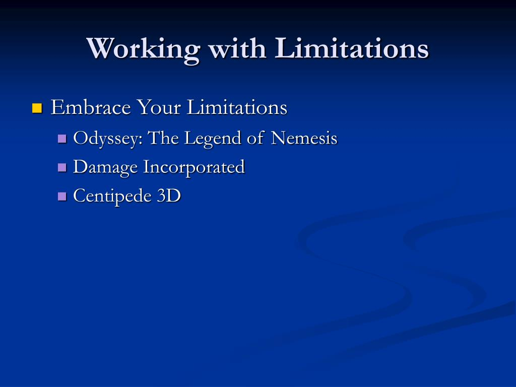 Working with Limitations