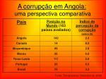 a corrup o em angola uma perspectiva comparativa