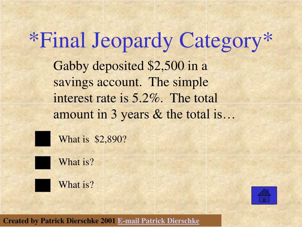 *Final Jeopardy Category*
