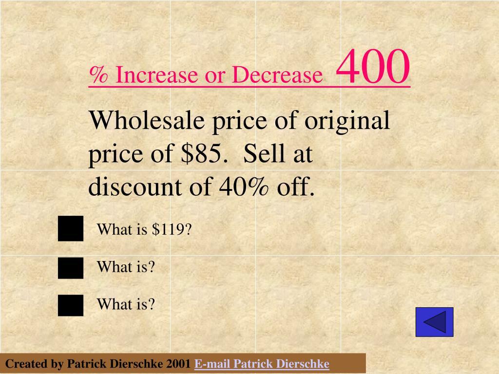 % Increase or Decrease