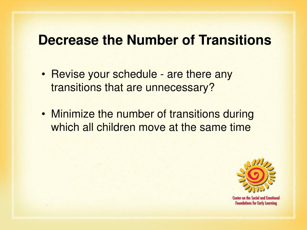Decrease the Number of Transitions