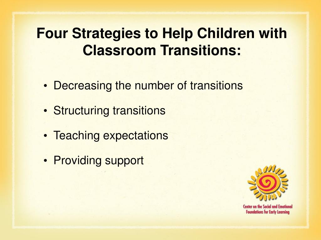 Four Strategies to Help Children with Classroom Transitions: