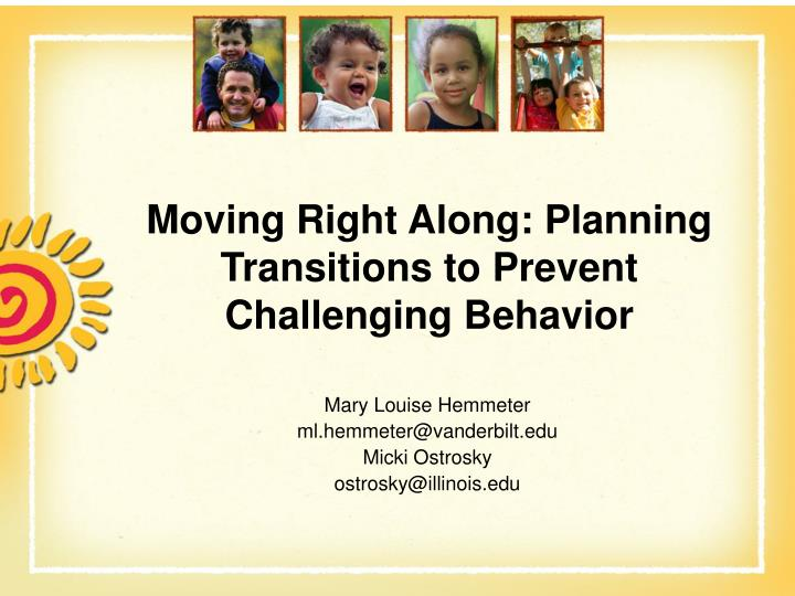Moving right along planning transitions to prevent challenging behavior