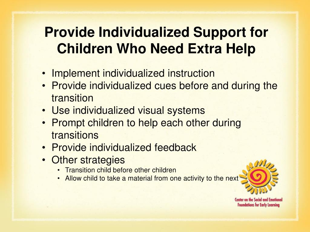 Provide Individualized Support for Children Who Need Extra Help