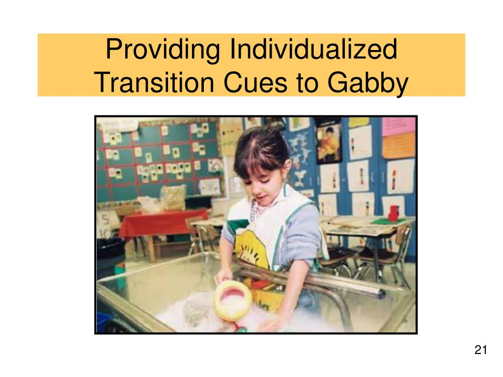 Providing Individualized Transition Cues to Gabby
