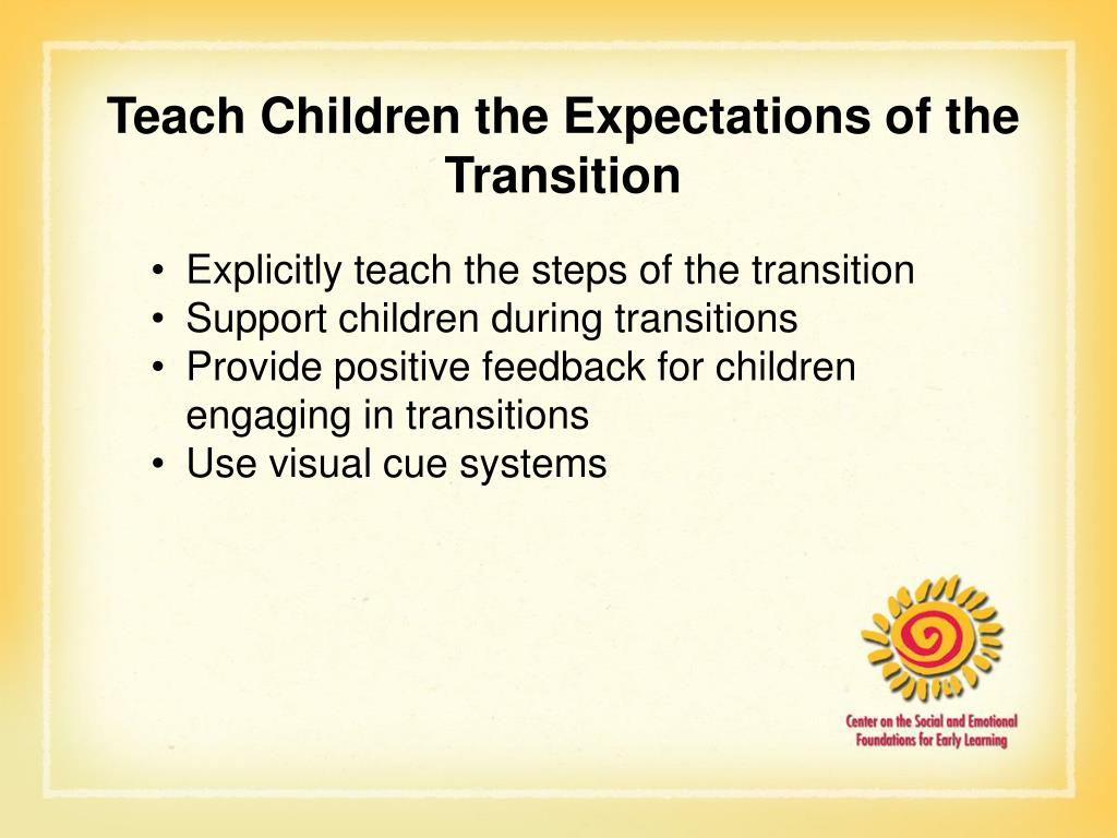 Teach Children the Expectations of the Transition