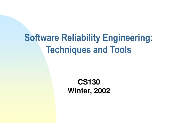 software reliability engineering techniques and tools n.