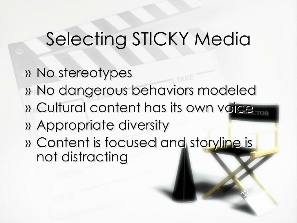 Selecting STICKY Media