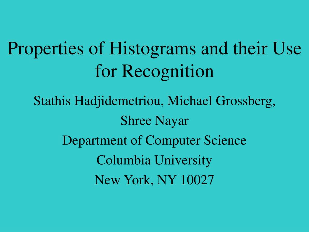 properties of histograms and their use for recognition l.