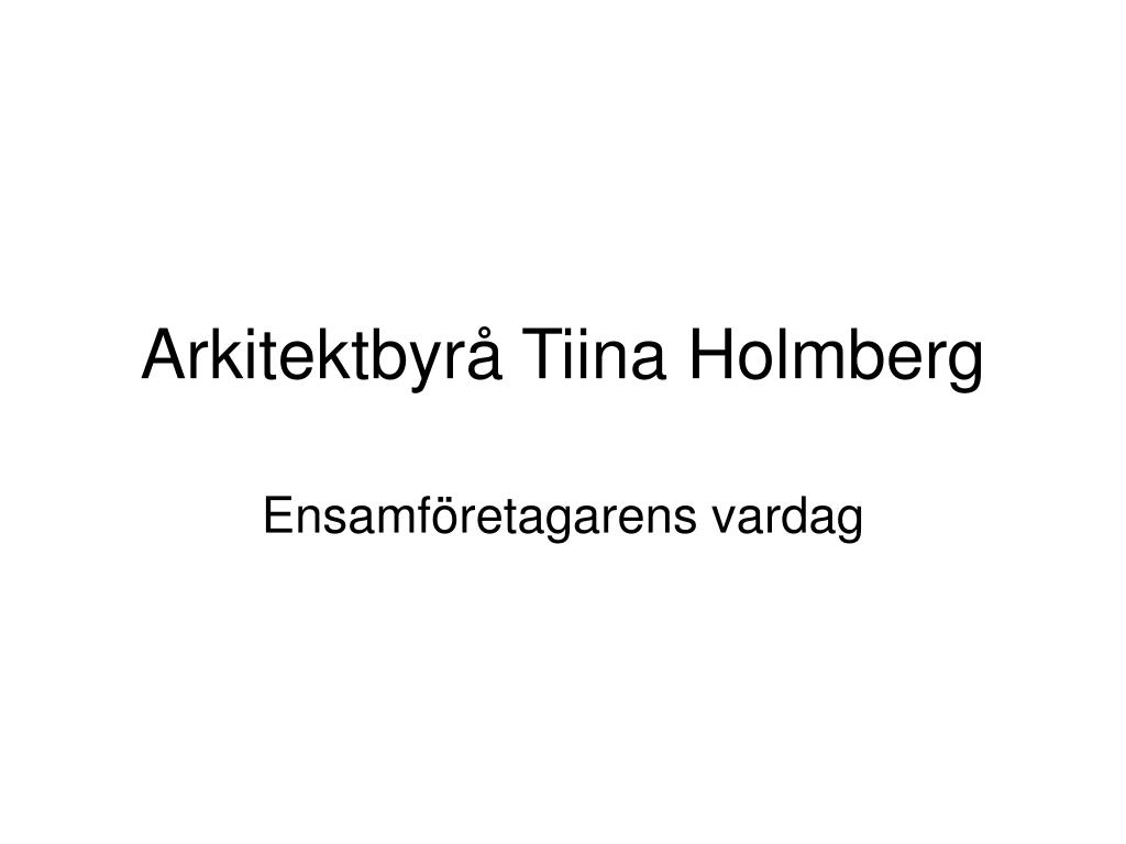 arkitektbyr tiina holmberg l.