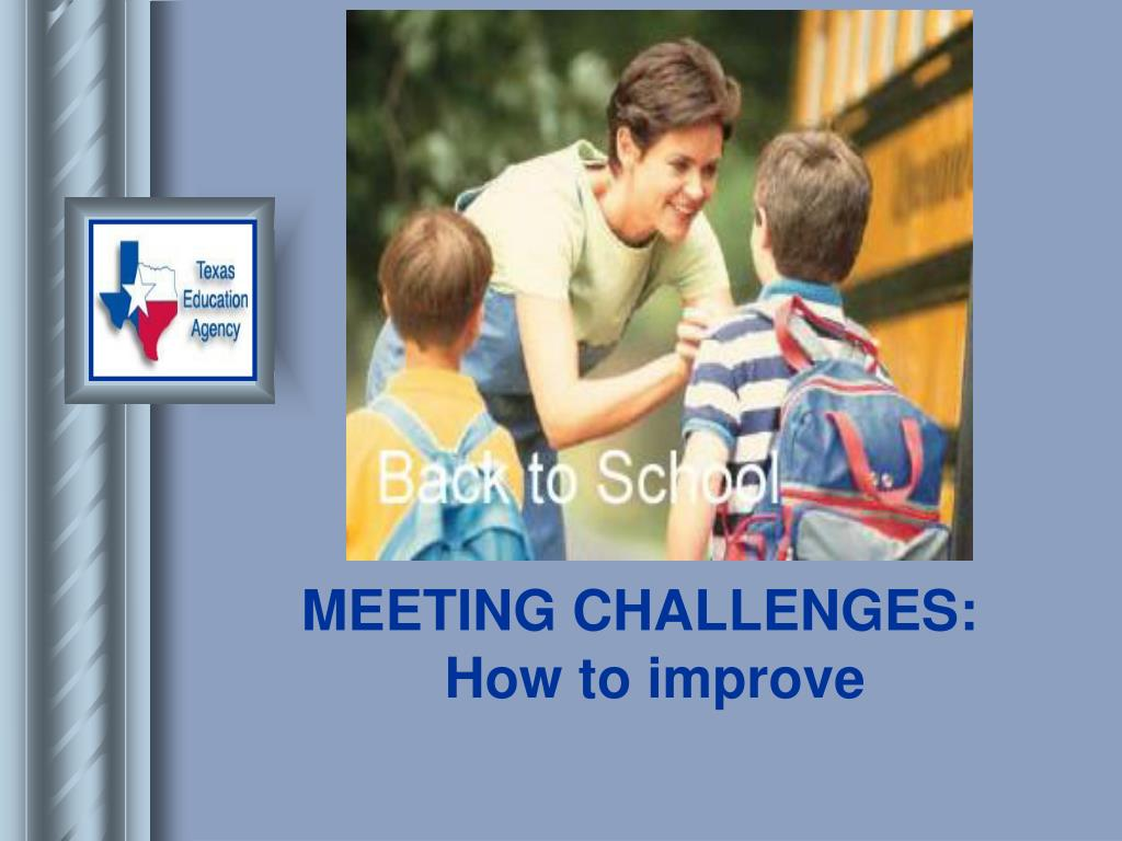 MEETING CHALLENGES: