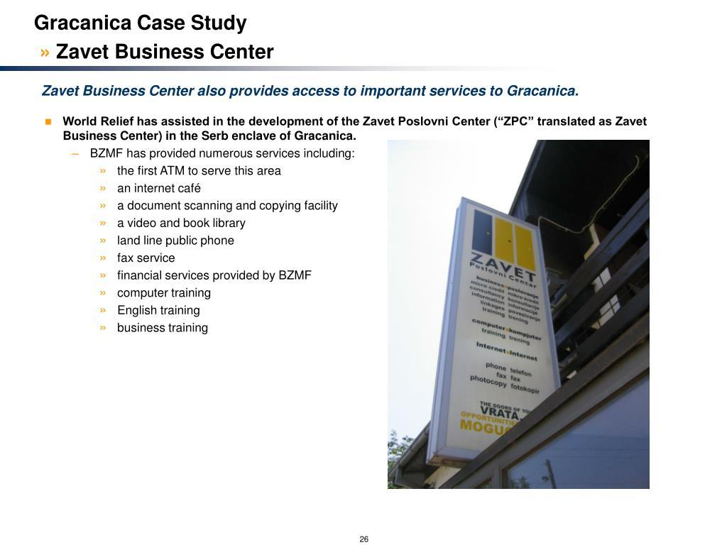 Gracanica Case Study
