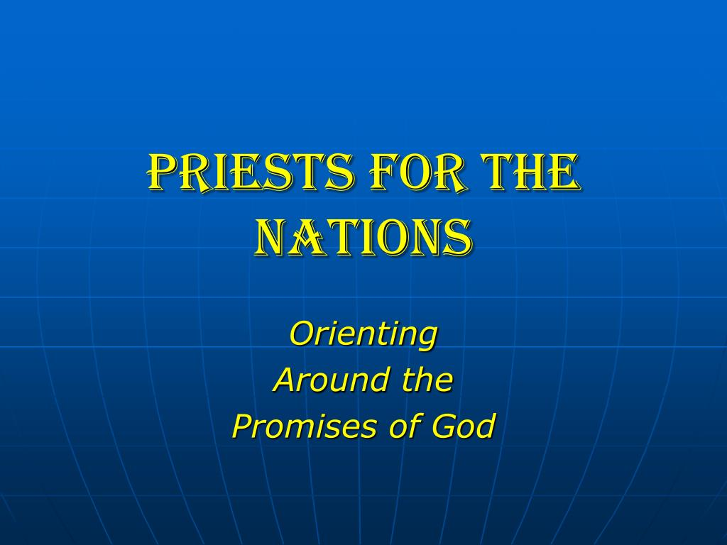 PRIESTS FOR THE NATIONS
