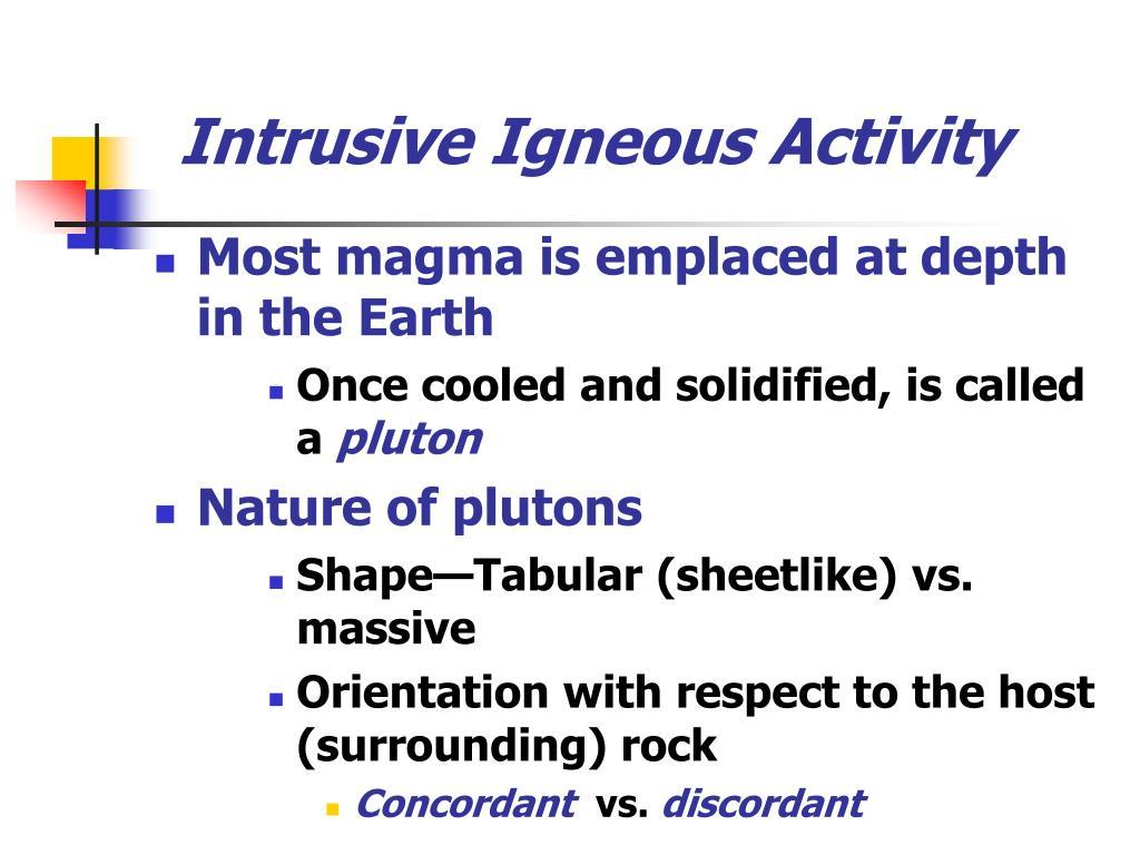 Intrusive Igneous Activity