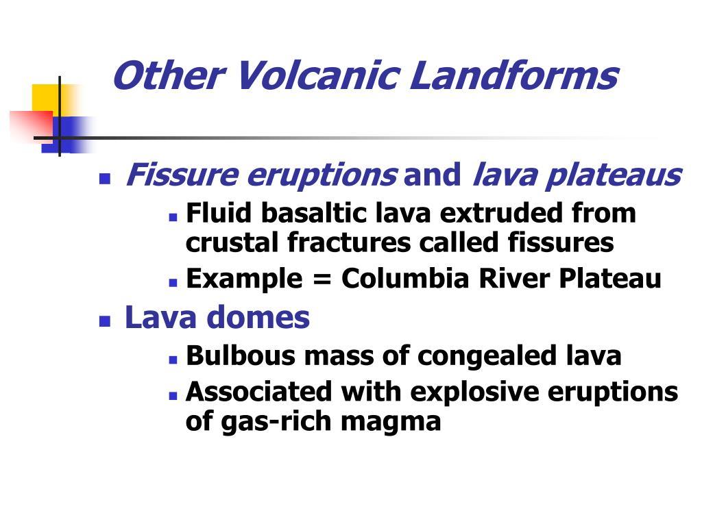 Other Volcanic Landforms