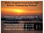 rocky mountain synod senior high retreat thanksgiving weekend
