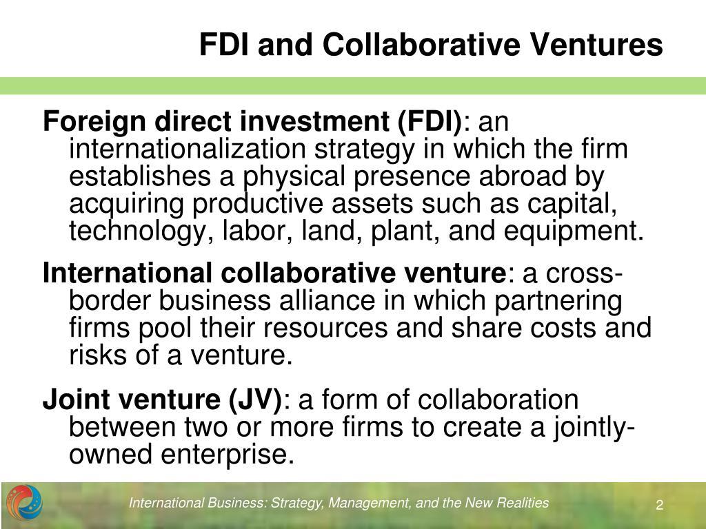 FDI and Collaborative Ventures