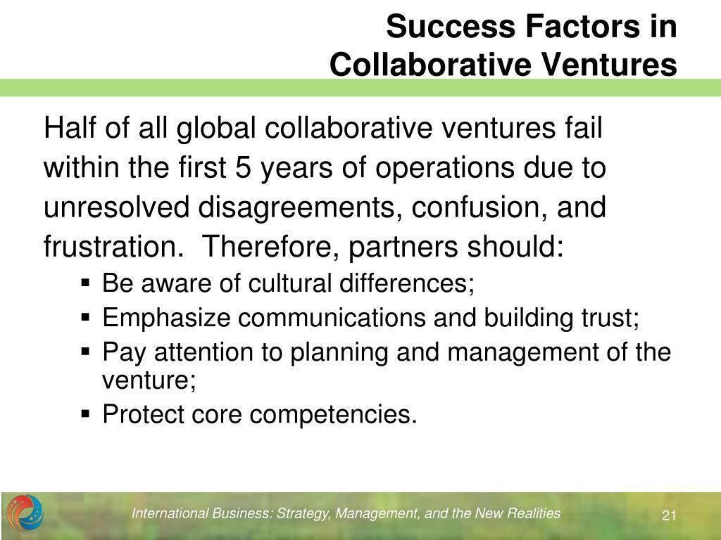 Success Factors in                Collaborative Ventures