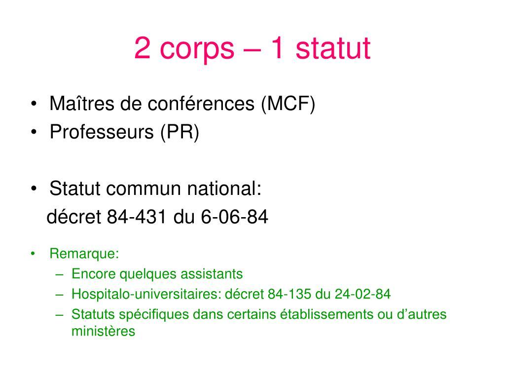 2 corps – 1 statut