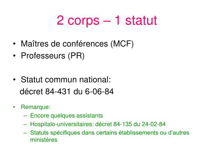 2 corps 1 statut