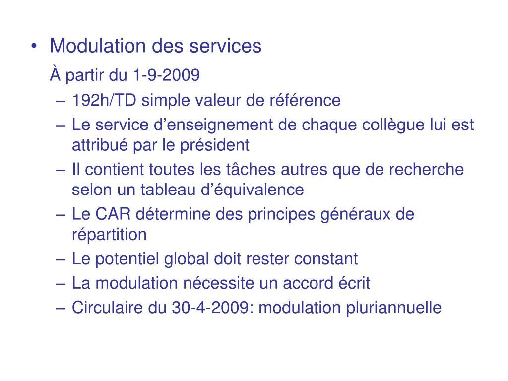 Modulation des services