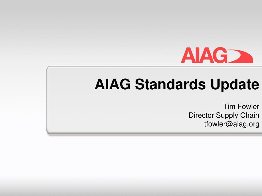 AIAG Standards Update