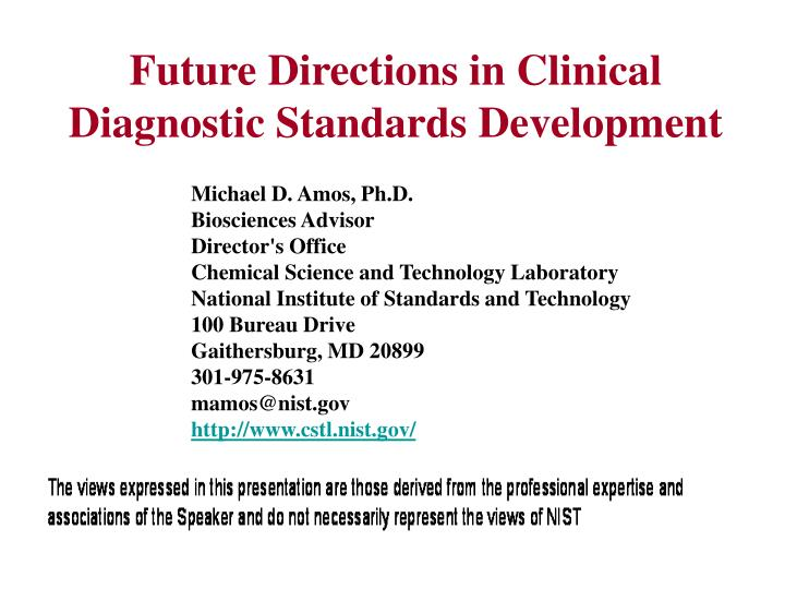 Future directions in clinical diagnostic standards development