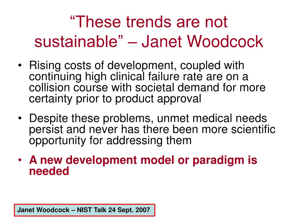"""""""These trends are not sustainable"""" – Janet Woodcock"""