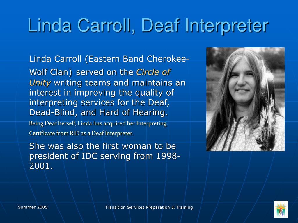Linda Carroll, Deaf Interpreter
