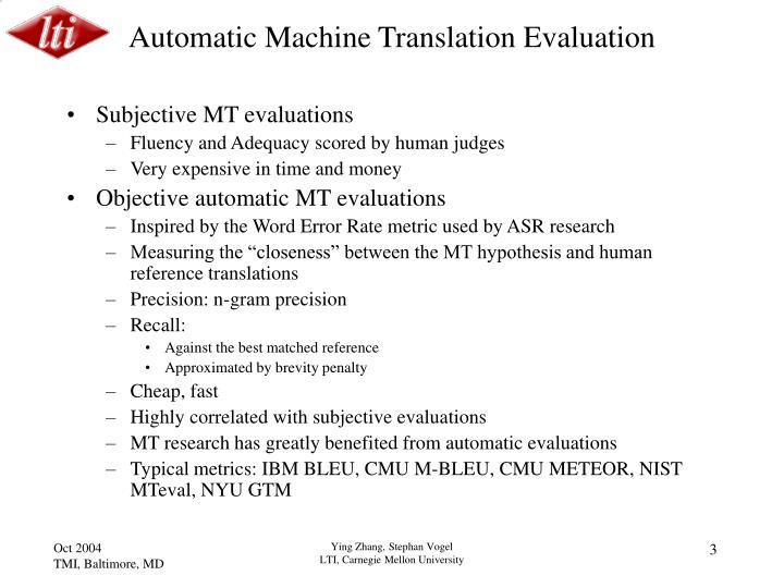 Automatic machine translation evaluation