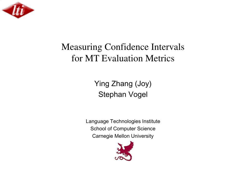 Measuring Confidence Intervals