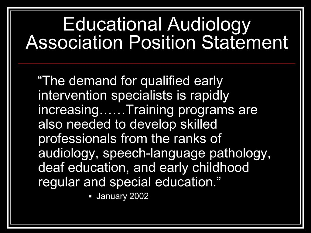 Educational Audiology Association Position Statement