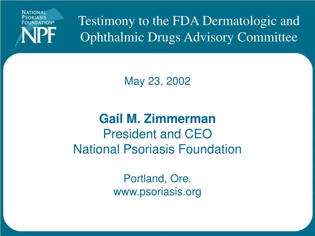 gail m zimmerman president and ceo national psoriasis foundation portland ore www psoriasis org l.