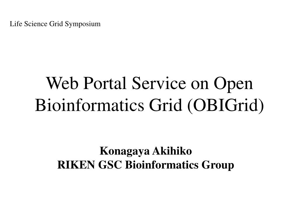 web portal service on open bioinformatics grid obigrid l.