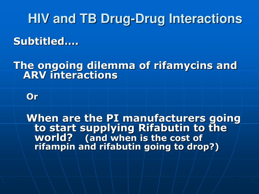 HIV and TB Drug-Drug Interactions