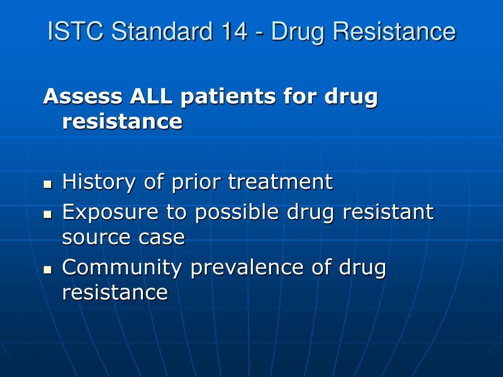 ISTC Standard 14 - Drug Resistance