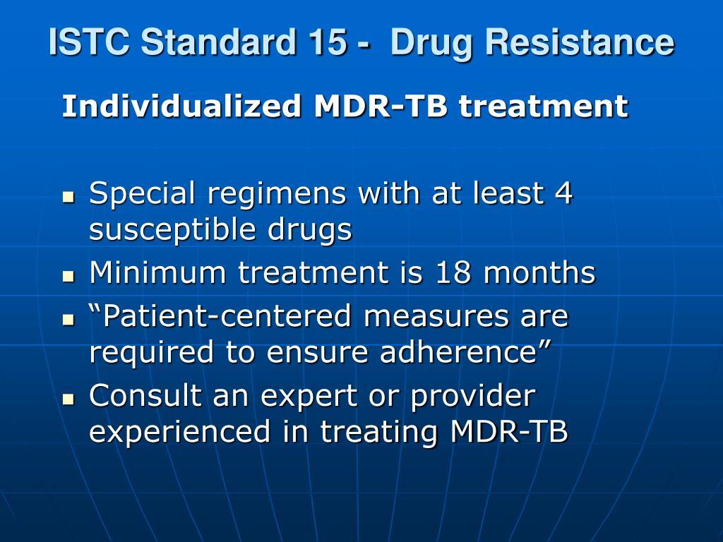 ISTC Standard 15 -  Drug Resistance