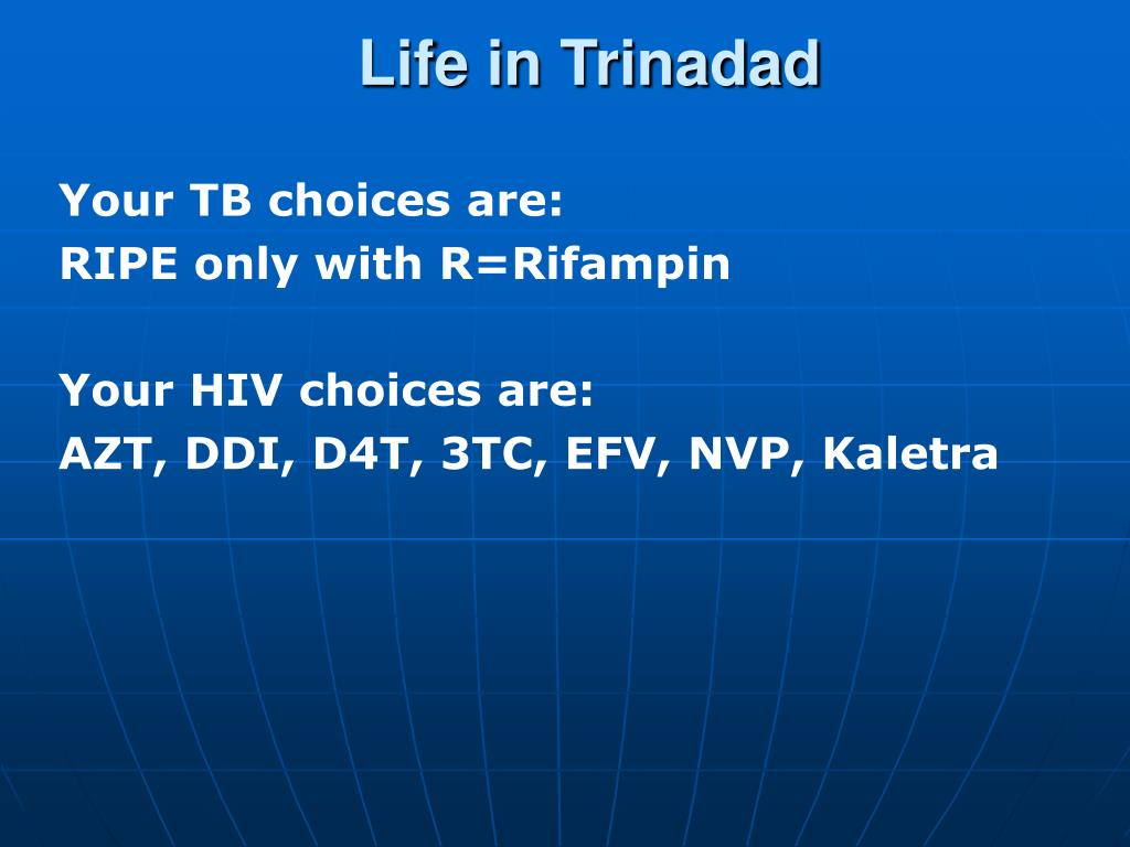 Life in Trinadad