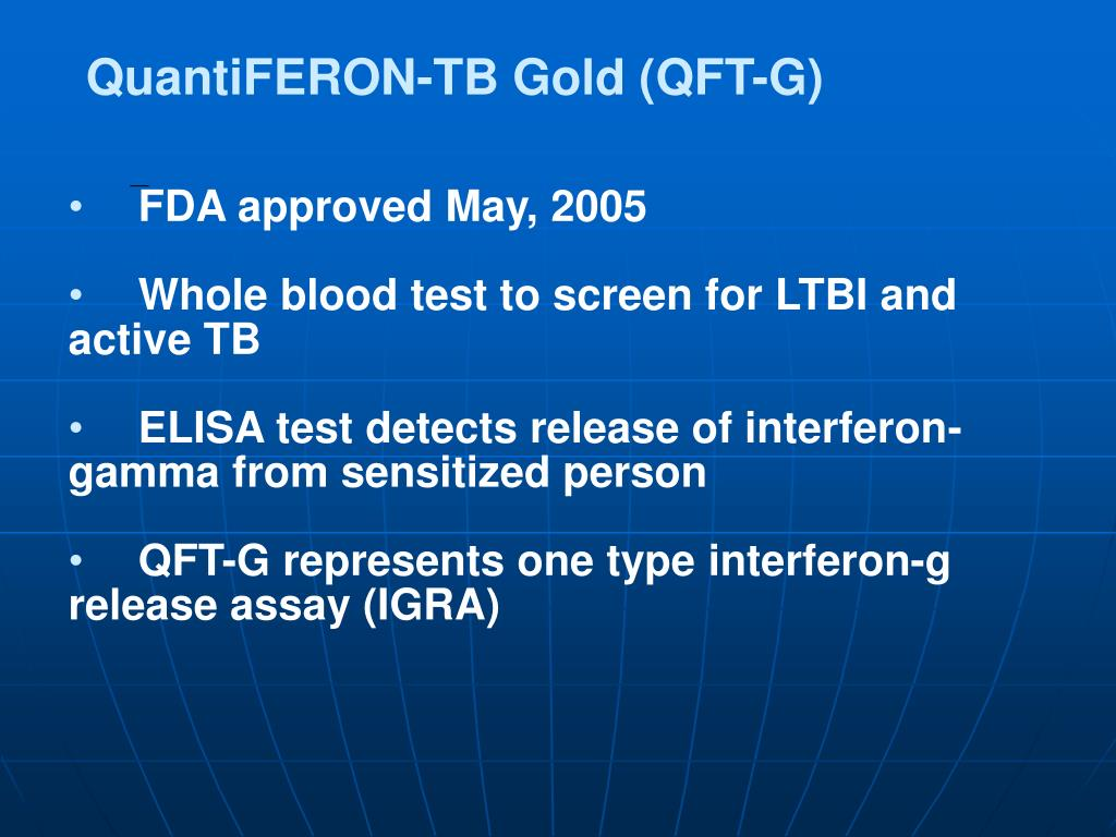 QuantiFERON-TB Gold (QFT-G)