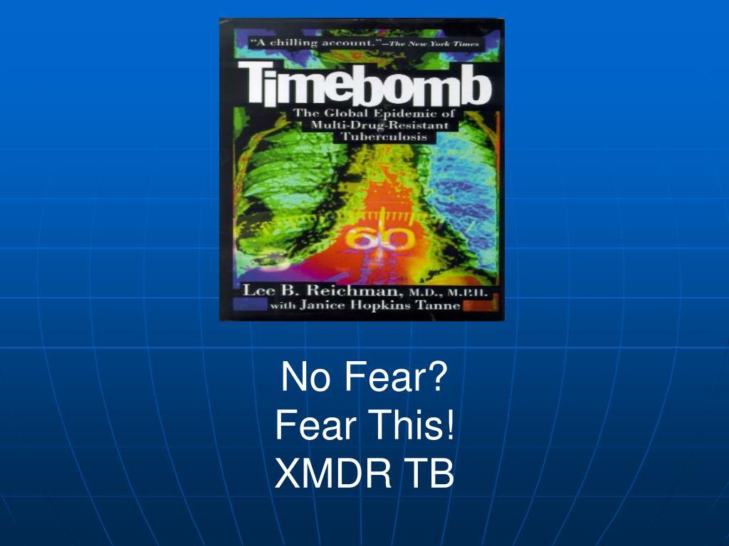 No Fear?