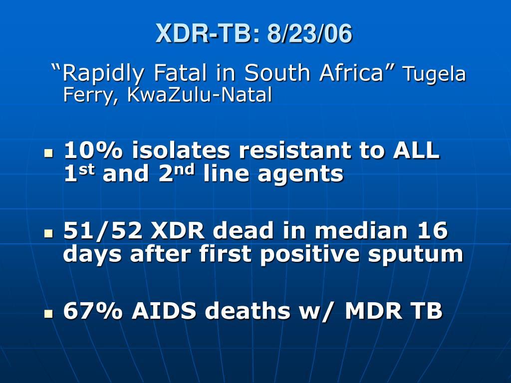 XDR-TB: 8/23/06