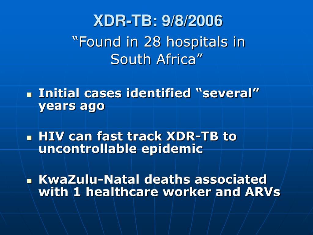 XDR-TB: 9/8/2006