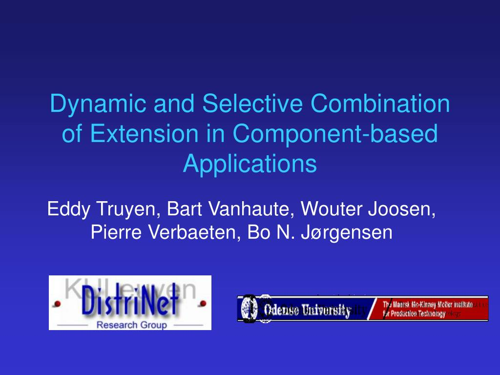 dynamic and selective combination of extension in component based applications l.