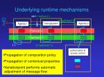 underlying runtime mechanisms