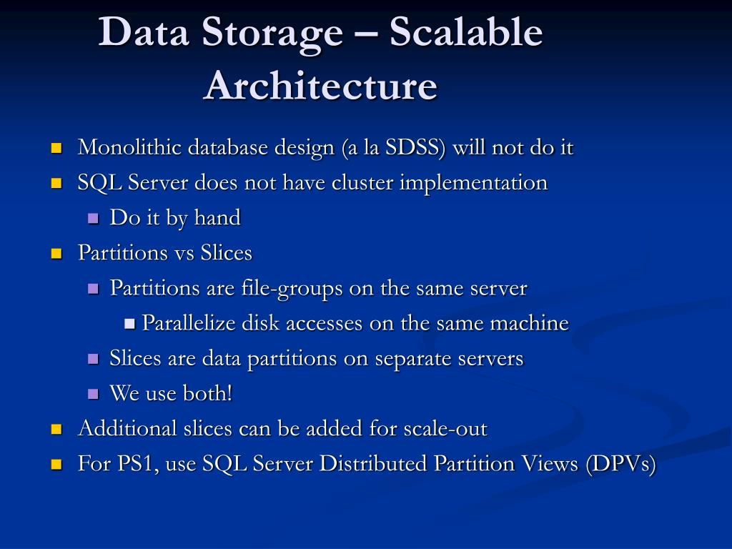 Data Storage – Scalable Architecture