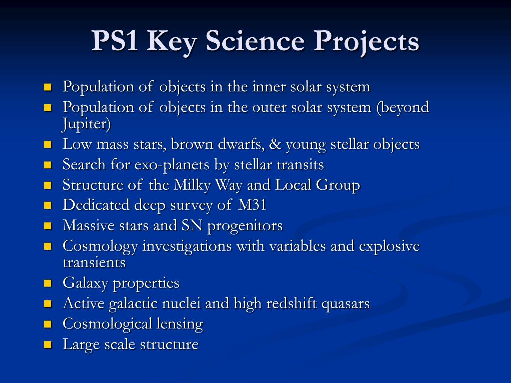 PS1 Key Science Projects