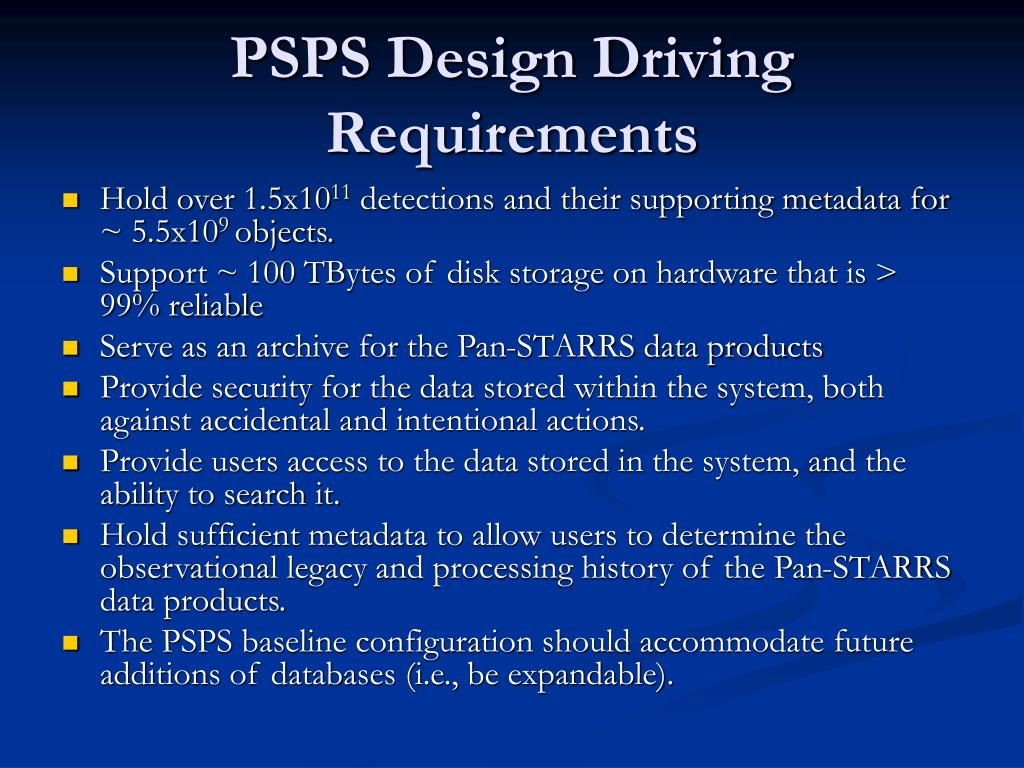 PSPS Design Driving Requirements