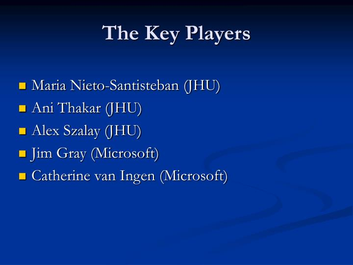 The key players